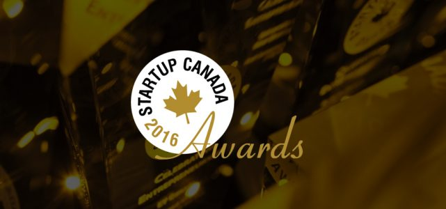 Startup Canada 2016 Awards