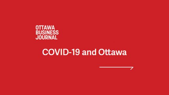 Featured Image - Ottawa Business Journal title COVID-19 and Ottawa